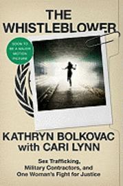 The Whistleblower, by Kathryn Bolkovac